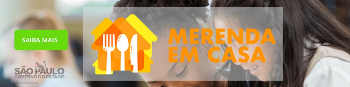 Banner - Merenda em casa - governo do estado de São Paulo