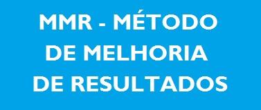 MMR – Método de Melhoria e Resultados