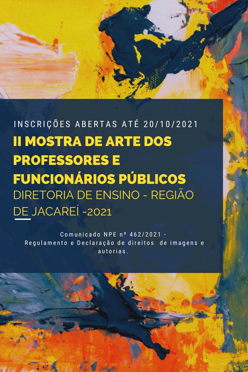 II Mostra de Artes Dos Professores e Funcionários Públicos - Inscrições até 20.10.21